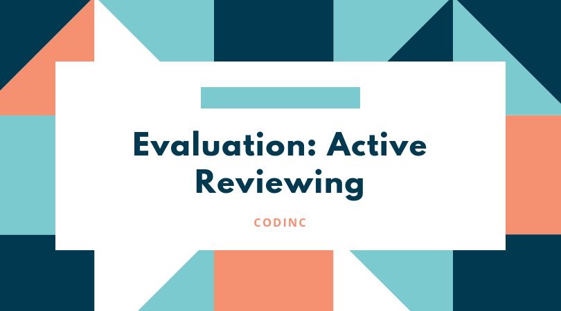 Evaluation: Active Reviewing